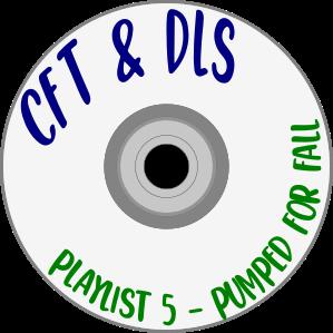 "Summer Playlist cd logo. Says, ""CfT & DLS: Playlist 5 - Pumped for Fall"""